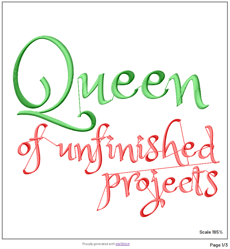 Queen of Unfinished Projects embroidery sample